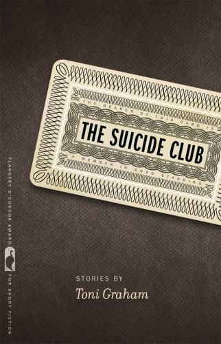 The Suicide Club: Stories - Flannery O'Connor Award for Short Fiction Series (Paperback)