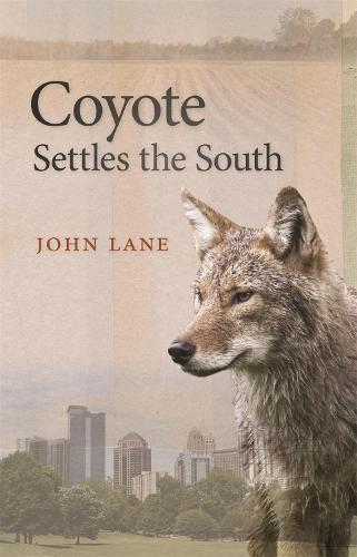 Coyote Settles the South - Wormsloe Foundation Nature Book (Paperback)