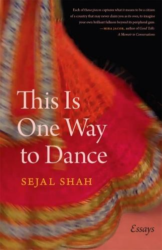 This Is One Way to Dance: Essays - Crux: The Georgia Series in Literary Nonfiction Series (Paperback)