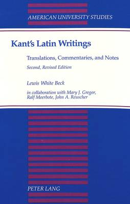 Kant's Latin Writings, Translations, Commentaries, and Notes - American University Studies, Series 5: Philosophy 9 (Paperback)
