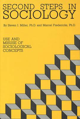 Second Steps in Sociology: Use and Misuse of Sociological Concepts (Hardback)