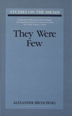 They Were Few - Studies on the Shoah 2 (Hardback)