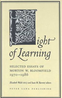 Light of Learning: Selected Essays of Morton W. Bloomfield 1970-1986 (Hardback)
