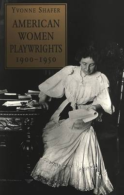 American Women Playwrights, 1900-1950 (Paperback)