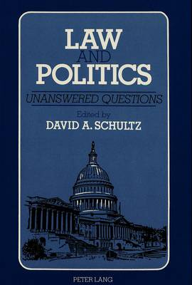 Law and Politics: Unanswered Questions (Paperback)