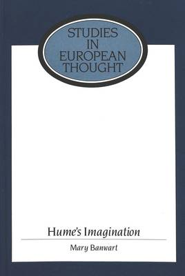 Hume's Imagination - Studies in European Thought 8 (Hardback)