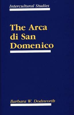 The Arca di San Domenico - Intercultural Studies 2 (Hardback)