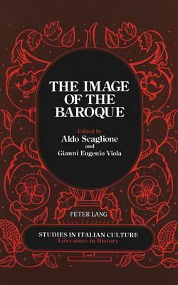 The Image of the Baroque: Published in Association with the Institute for the Italian Encyclopedia - Studies in Italian Culture 16 (Hardback)