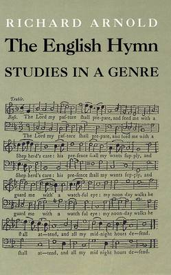 The English Hymn: Studies in a Genre (Hardback)