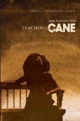 Teaching Jean Toomer's 1923 Cane - Studies in African and Afro-American Culture 9 (Paperback)