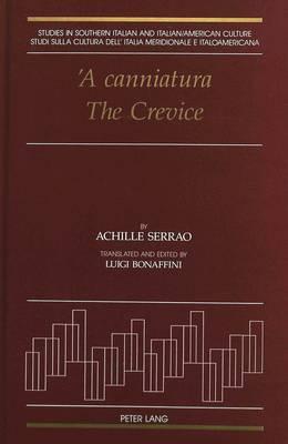 A Canniatura the Crevice - Studies in Southern Italian and Italian American Culture 6 (Hardback)