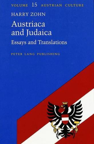 Austriaca and Judaica: Essays and Translations - Austrian Culture 15 (Hardback)