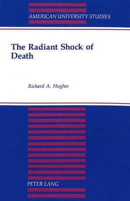 The Radiant Shock of Death - American University Studies, Series 7: Theology & Religion 183 (Paperback)