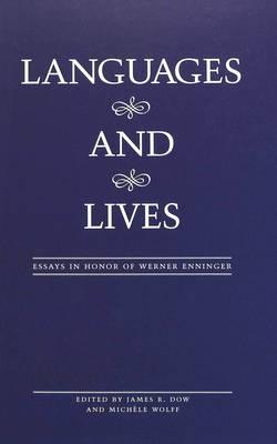 Languages and Lives: Essays in Honor of Werner Enninger (Hardback)