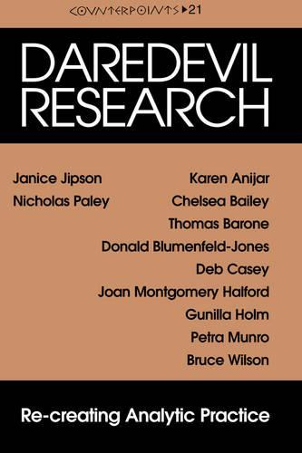 Daredevil Research: Re-creating Analytic Practice - Counterpoints 21 (Paperback)