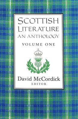 Scottish Literature: An Anthology Volume I (Hardback)