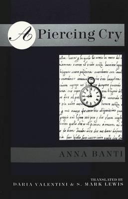 A Piercing Cry: Translation of Un Grido Lacerante (Paperback)