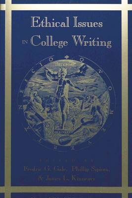 Ethical Issues in College Writing - Studies in Composition and Rhetoric 1 (Paperback)