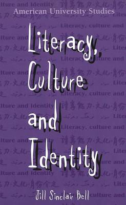 Literacy, Culture and Identity - American University Studies Series 14: Education 42 (Hardback)
