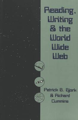 Reading, Writing and the World Wide Web (Paperback)