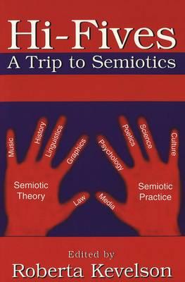 Hi-Fives: A Trip to Semiotics (Paperback)