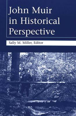 John Muir in Historical Perspective (Paperback)