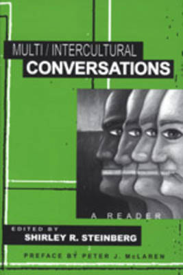 Multi/Intercultural Conversations: A Reader - Counterpoints 94 (Paperback)