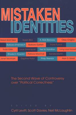 Mistaken Identities: The Second Wave of Controversy Over Political Correctness (Paperback)