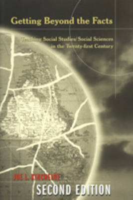 Getting Beyond the Facts: Teaching Social Studies/Social Sciences in the Twenty-first Century - Counterpoints 100 (Paperback)