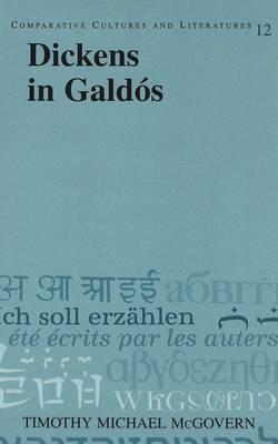 Dickens in Galdos - Comparative Cultures & Literatures 12 (Hardback)