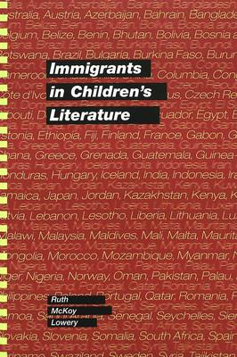 Immigrants in Children's Literature - Rethinking Childhood 13 (Paperback)