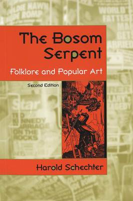 The Bosom Serpent: Folklore and Popular Art (Paperback)