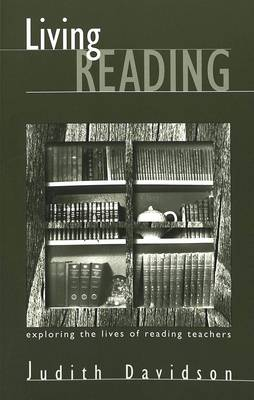 Living Reading: Exploring the Lives of Reading Teachers - Counterpoints 124 (Paperback)