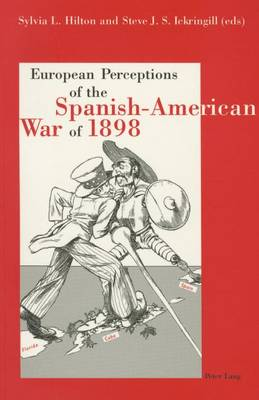 European Perceptions of the Spanish-American War of 1898 (Paperback)