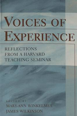 Voices of Experience: Reflections from a Harvard Teaching Seminar - Higher Ed 5 (Paperback)
