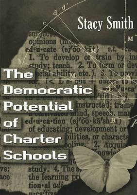 The Democratic Potential of Charter Schools - Counterpoints 136 (Paperback)
