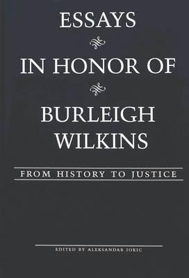 Essays in Honor of Burleigh Wilkins: From History to Justice - American University Studies, Series 5: Philosophy 192 (Hardback)
