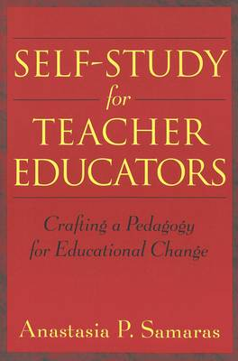 Self-Study for Teacher Educators: A Vygotskian Model for Teacher Education - Counterpoints v. 190 (Paperback)