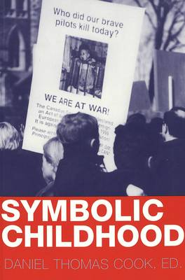 Symbolic Childhood - Popular Culture and Everyday Life 5 (Paperback)