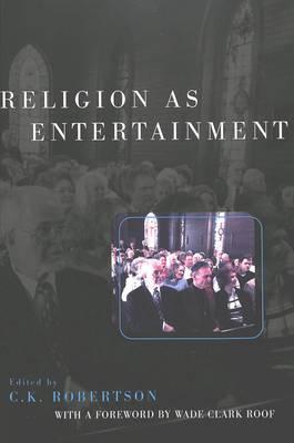 Religion as Entertainment (Paperback)