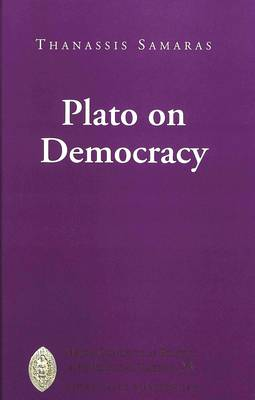 Plato on Democracy - Major Concepts in Politics and Political Theory 23 (Hardback)