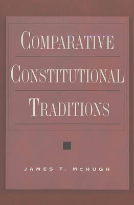Comparative Constitutional Traditions - Teaching Texts in Law and Politics 27 (Paperback)