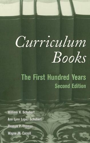 Curriculum Books: The First Hundred Years - Counterpoints 175 (Hardback)