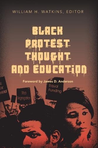 Black Protest Thought and Education - Counterpoints 237 (Paperback)