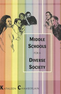 Middle Schools for a Diverse Society - Counterpoints 241 (Paperback)
