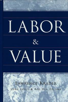 Labor and Value (Hardback)
