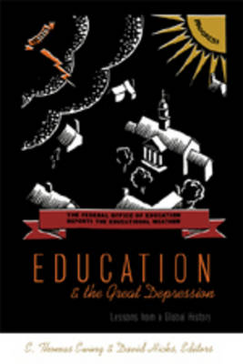 Education and the Great Depression: Lessons from a Global History - History of Schools and Schooling 46 (Paperback)
