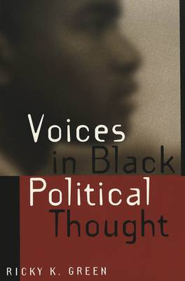 Voices in Black Political Thought - African-American Literature and Culture Expanding and Exploding the Boundaries 7 (Paperback)