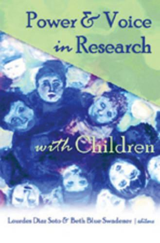 Power & Voice in Research with Children - Rethinking Childhood 33 (Paperback)