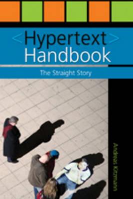 Hypertext Handbook: The Straight Story (Paperback)